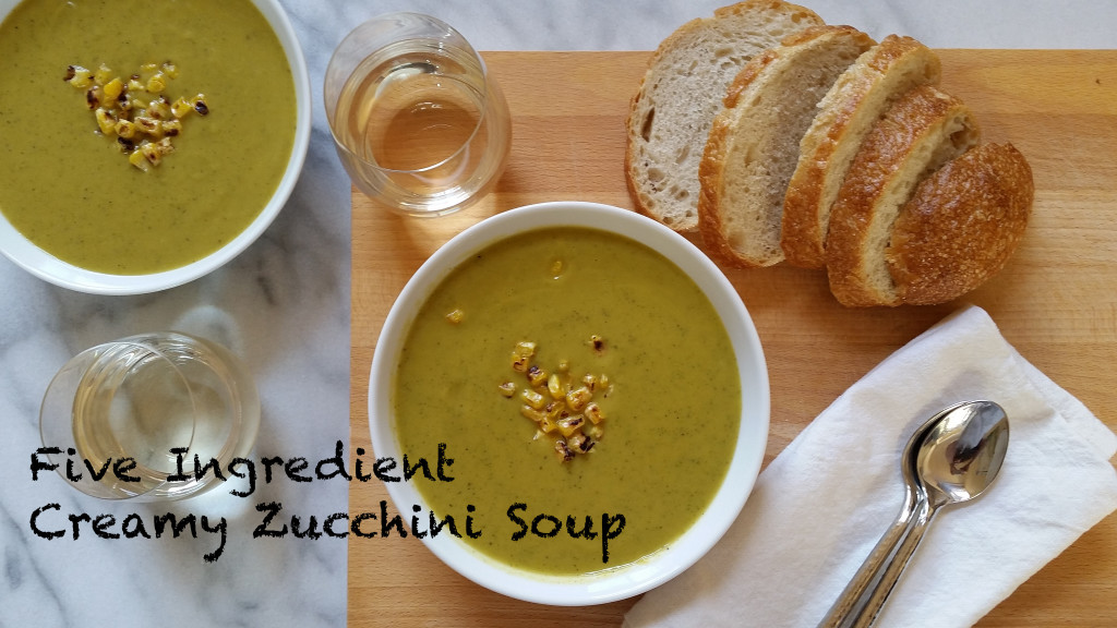 Five Ingredient Creamy Zucchini Soup